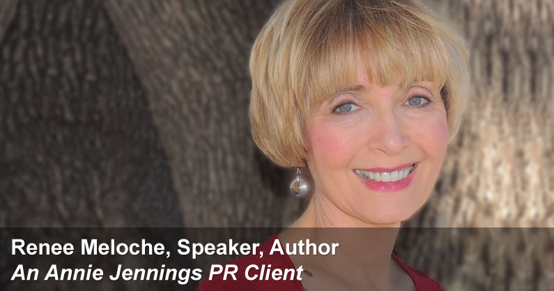 Real Publicity Success Story With Renee Meloche, Speaker & Author