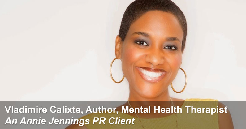 Annie Jennings PR Publicity Success Story - Vladimire Calixte