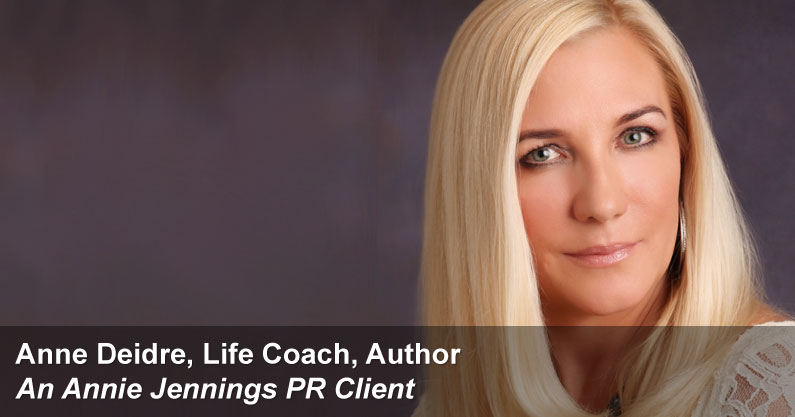 Annie Jennings PR Book Promotion Success Story - Anne Deidre